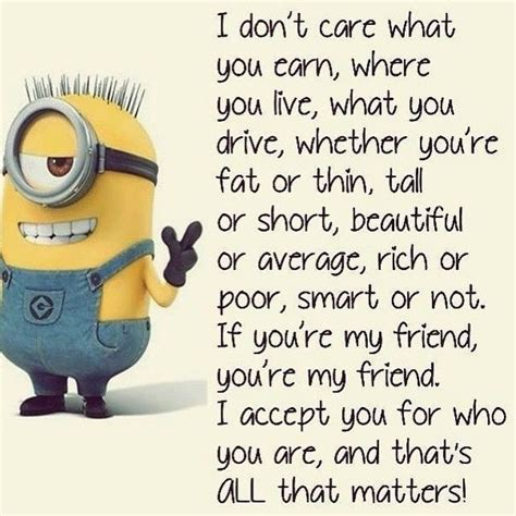 my best friend quotes top 30 minion friendship quotes quotes and humor