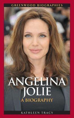 biography angelina jolie book angelina jolie a biography greenwood biographies series