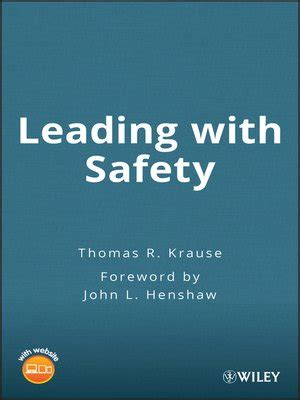 Leading With Safety By Thomas R Krause 183 Overdrive