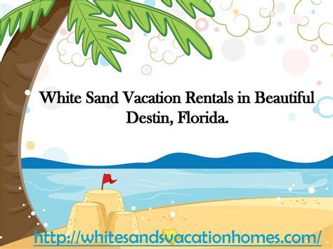 find destin vacation home rentals authorstream