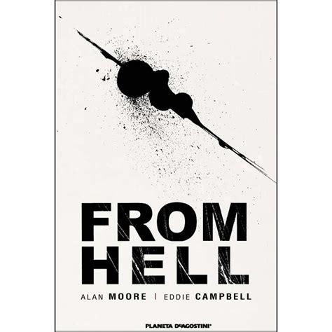 libro from hell from hell nueva edici 243 n alan moore libros el corte ingl 233 s