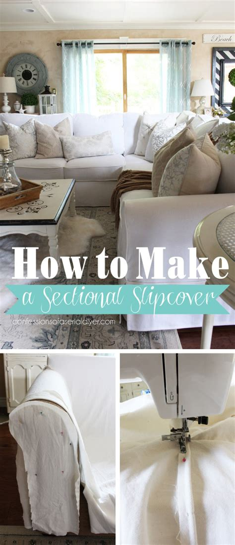 make sofa slipcover how to make a sectional slipcover confessions of a