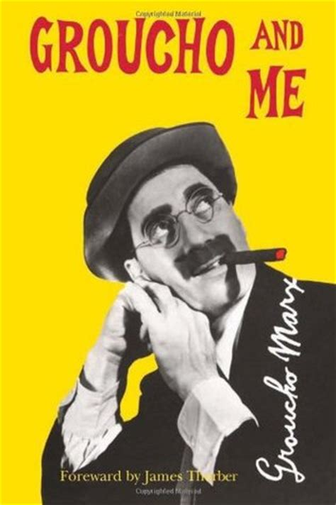 Book Review Me By Carey Marx by Groucho And Me By Groucho Marx Reviews Discussion