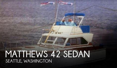matthews 42 boat 42 foot matthews 42 42 foot motor boat in seattle wa
