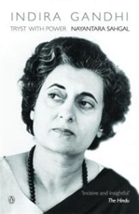 gandhi biography reviews book review of indira gandhi s biography by nayantara sahgal