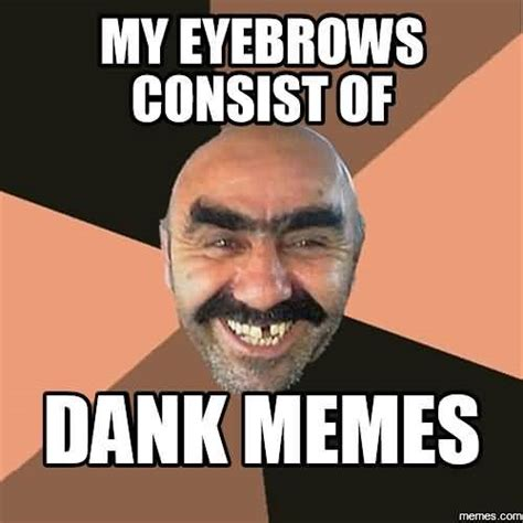 Meme Dank - 39 funniest dank meme graphics gif joke phots picsmine