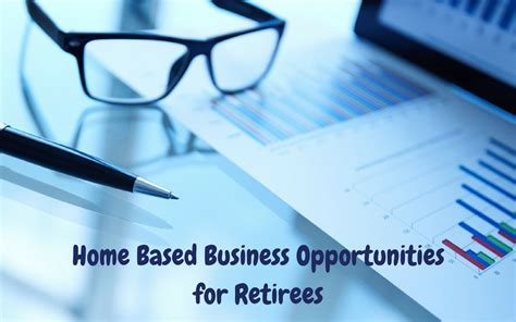 home based business opportunities for retirees retired