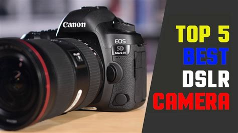 top   dslr camera worth    photography