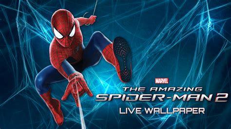amazing spider 2 apk amazing spider 2 live wp apk