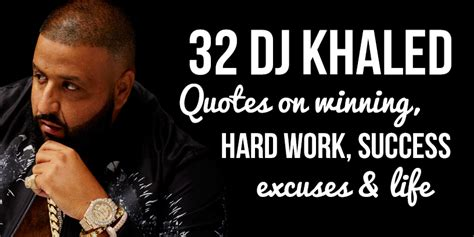 this site has all of dj khaled 39 s inspirational quotes