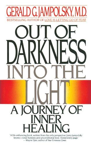 into the light a spiritual journey of healing books gerald jolsky quotes quotehd
