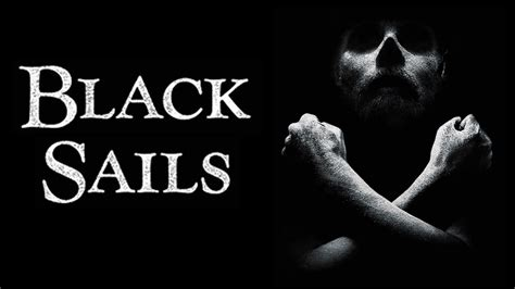 sailmaker themes quotes black sails quotes quotesgram