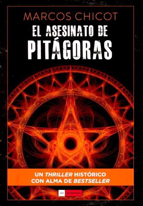 libro el asesinato de pitgoras el asesinato de pit 225 goras historia y matem 225 ticas i cuaderno de cultura cient 237 fica