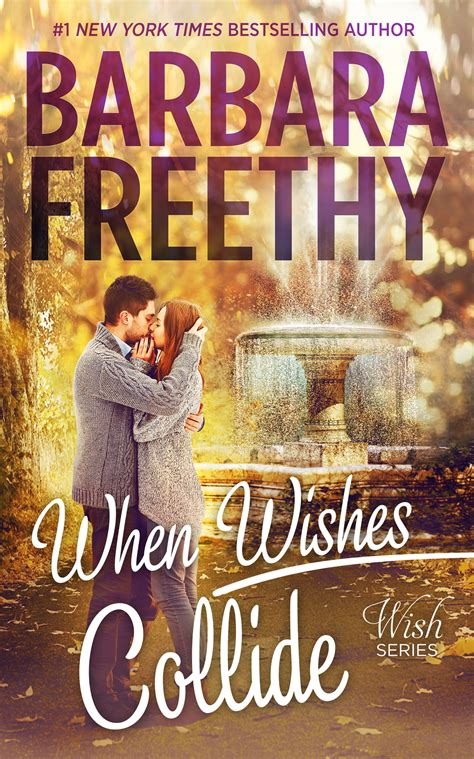 when wishes collide barbara freethy