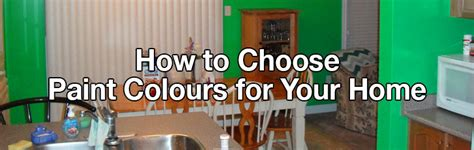 how to choose paint colours for your home how to choose paint colours for your home