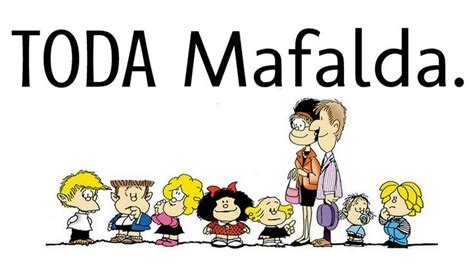 mafalda inedita 17 best images about mafalda y sus amigos on mafalda quino amigos and salvador