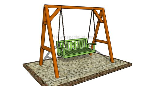 a frame swing stand plans how to build a porch swing howtospecialist how to