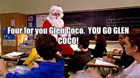 You Go Glen Coco Meme - crossfit agoura hills oak park calabasas thousand oaks