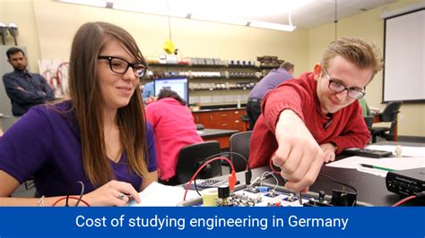 Cost Of Studying Mba In Singapore by Engineering In Germany Study And Living Cost