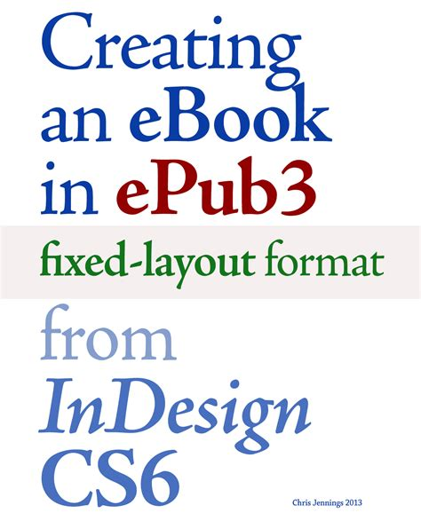 fixed format epub indesign pagetoscreen ebook creating an ebook in epub3 fixed