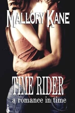time to rise books time rider by mallory reviews discussion