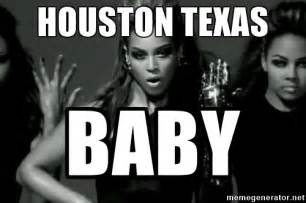 Beyonce Meme Generator - houston texas baby beyonce single ladies meme generator