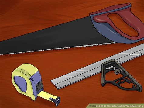 ways   started  woodworking wikihow