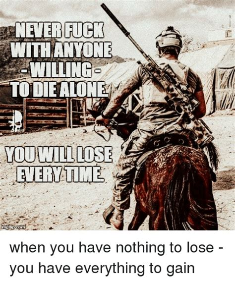 Fuck Everything Meme - 25 best memes about you will lose you will lose memes