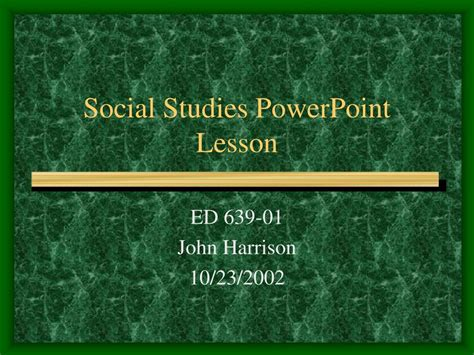 Ppt Social Studies Powerpoint Lesson Powerpoint Presentation Id 293566 Social Studies Powerpoint Templates