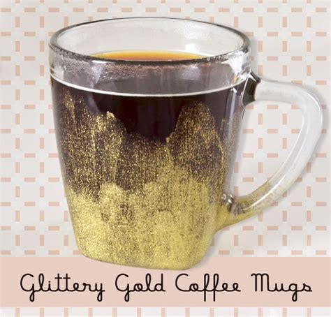 amazing diy coffee mugs diy craft projects diy glittery gold coffee mugs craft mom spark mom blogger