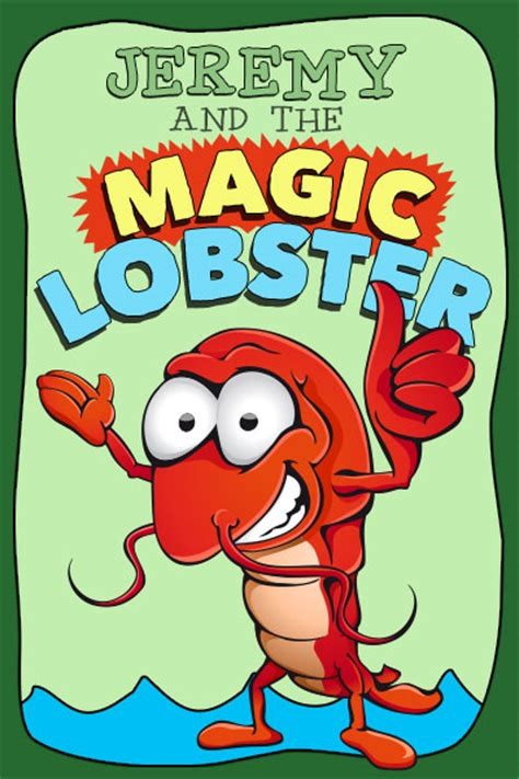 And The Magic L Story by Stories And The Magic Lobster By Matthew Licht