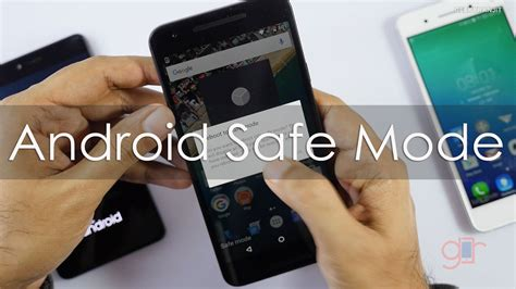 what is safe mode on my android phone how to use safe mode on your android phones