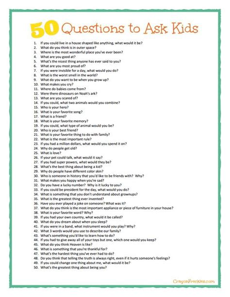 Or Kid Questions Some Great Conversation Starters Here 50 Questions To Ask