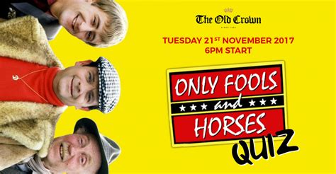 Some Fool Will Be Co Hosting Tuesday Trivia by Only Fools And Horses Quiz The Crown Birmingham