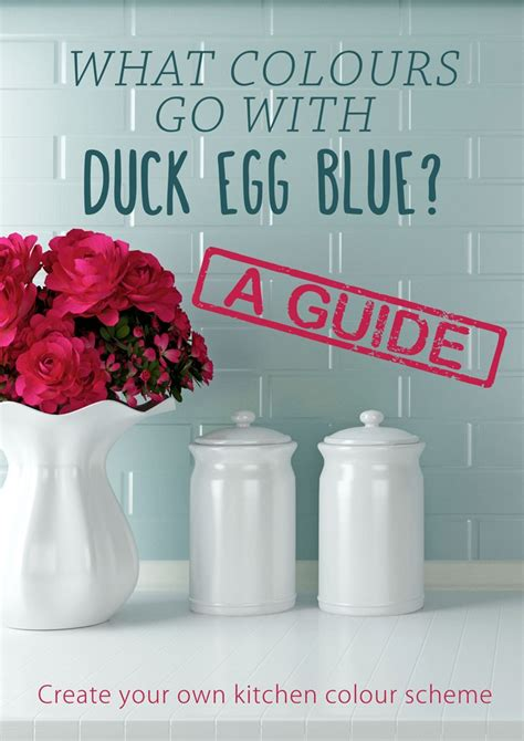 what colors go with blue what colours go with duck egg blue the guide