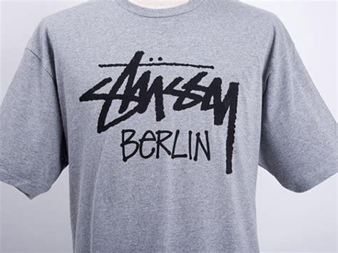 T Shirt Berlin stussy berlin t shirt freshness mag