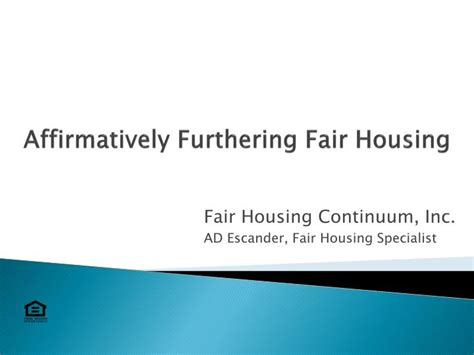 affirmatively furthering fair housing ppt affirmatively furthering fair housing powerpoint presentation id 4099374