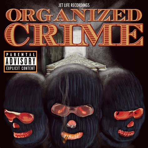 organized crime jet life organized crime mixtape stream download