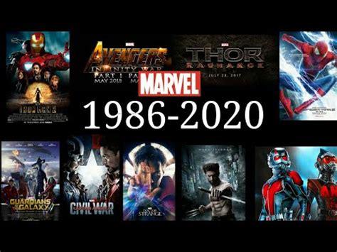 film marvel jusqu en 2020 marvel all movies 1986 2020 youtube