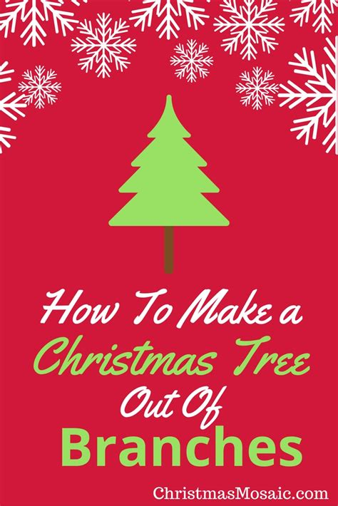 how to fix christmas tree branches how to make a tree out of branches mosaic