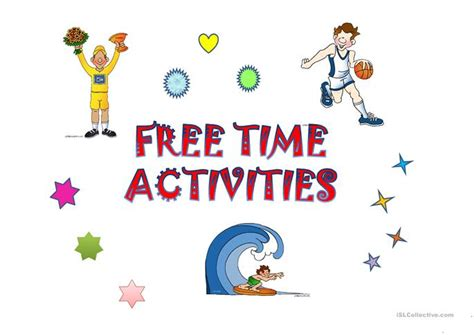 free time activities worksheet free esl projectable