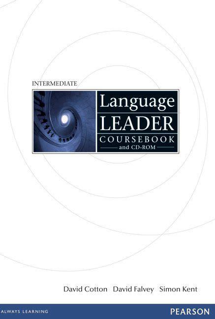 1447961498 new language leader intermediate coursebook language leader intermediate coursebook audio workbook