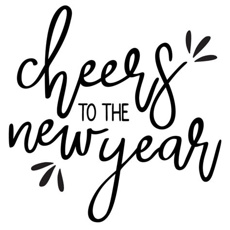 cheers happy new year cheers to the new year svg cricut cricut