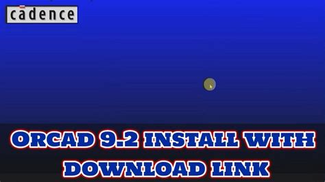 orcad 9 1 layout free download how to install orcad 9 2 with download link youtube