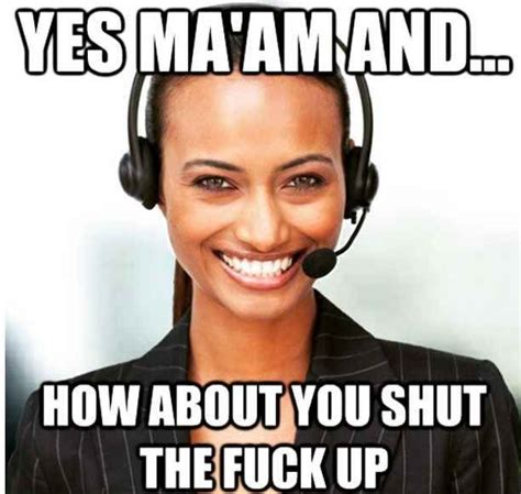 Callcenter Meme - 25 best ideas about call center meme on pinterest