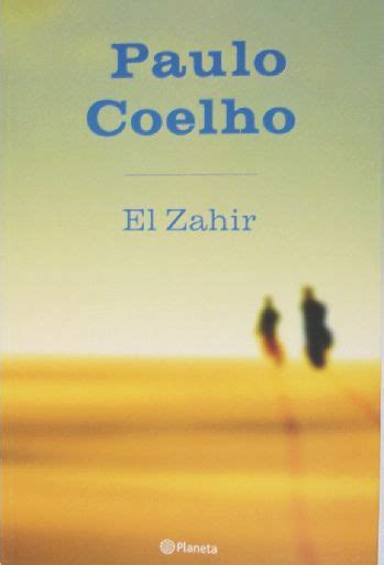 libro the zahir a novel el zahir by paulo cohelo i read and know i am not alone paulo coelho and libros