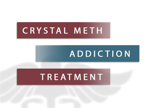 Detox Treatment by Meth Addiction Treatment Meth Abuse And