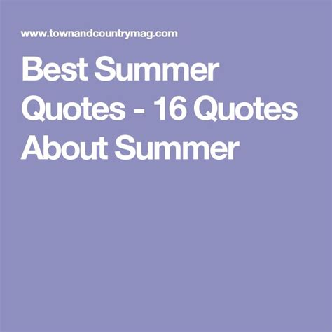 8 Best Summer For Your by Best Summer Quotes 28 Images Best Quotes About