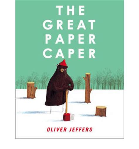 libro the great paper caper the great paper caper oliver jeffers 9780007182299