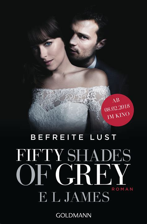 kritiken zum film fifty shades of grey e l james fifty shades of grey befreite lust goldmann